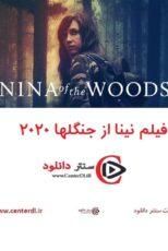 دانلود فیلم نینا از جنگلها Nina of the Woods 2020