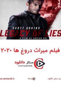 دانلود فیلم Legacy of Lies 2020 میراث دروغ ها دوبله فارسی