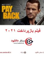دانلود فیلم بازپرداخت ۲۰۲۱ Payback