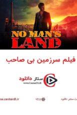 دانلود فیلم سرزمین بی صاحب No Man's Land 2021