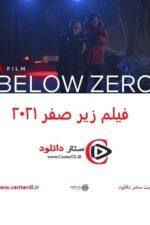 دانلود فیلم Below Zero 2021 زیر صفر