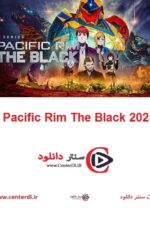 دانلود انیمیشن حاشیه اقیانوس آرام Pacific Rim The Black 2021