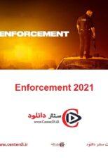 دانلود فیلم اجرای قانون Enforcement 2021
