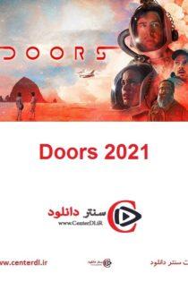 دانلود فیلم درها Doors 2021