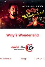 دانلود فیلم سرزمین عجایب ویلی Willy's Wonderland 2021