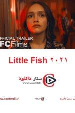 دانلود فیلم Little Fish 2021 ماهی کوچک