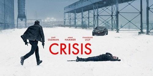 فیلم بحران Crisis 2021