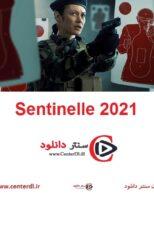 دانلود فیلم سنتینل Sentinelle 2021