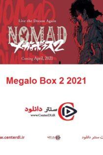 دانلود فصل دوم انیمه مگالو بوکس Nomad: Megalo Box 2 2021