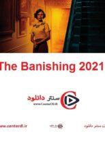 دانلود فیلم اخراج The Banishing 2021