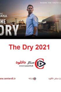 دانلود فیلم خشک The Dry 2021