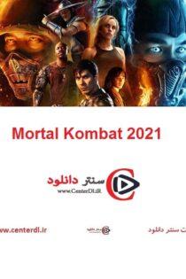 دانلود فیلم مورتال کمبت Mortal Kombat 2021
