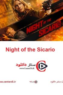دانلود فیلم Night of the Sicario 2021 شب سیکاریو