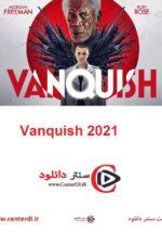 دانلود فیلم Vanquish 2021 غلبه
