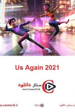 دانلود انیمیشن دوباره ما Us Again 2021