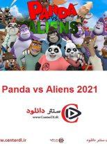 دانلود انیمیشن پاندا علیه بیگانگان Panda vs Aliens 2021