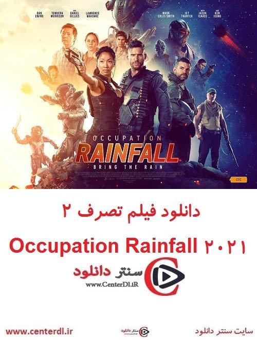 دانلود فیلم تصرف ۲ Occupation: Rainfall 2021