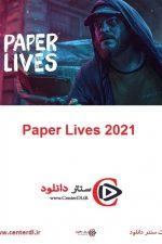 دانلود فیلم زندگی کاغذی Paper Lives 2021