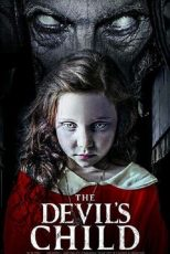 دانلود فیلم فرزند شیطان The Devil's Child 2021