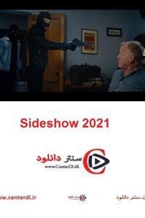 دانلود فیلم نمایش ویژه Sideshow 2021