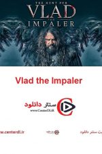 دانلود فیلم ولاد دیوانه Vlad the Impaler 2018