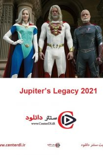 دانلود کامل سریال میراث خدایان Jupiter's Legacy 2021
