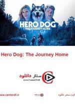 دانلود فیلم Hero Dog: The Journey Home 2021
