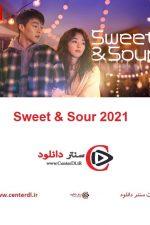 دانلود فیلم کره ای Sweet & Sour 2021 ترش و شیرین