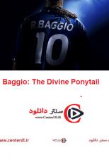 دانلود فیلم Baggio: The Divine Ponytail 2021 باجو دم اسبی الهی