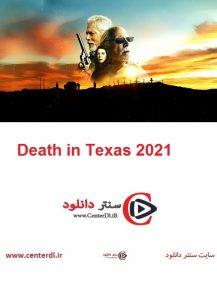 دانلود فیلم Death in Texas 2021 مرگ در تگزاس