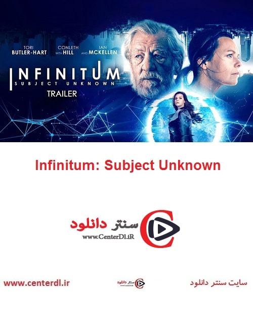 دانلود فیلم Infinitum: Subject Unknown 2021 بی پایان: موضوعی ناشناخته