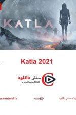 دانلود کامل سریال کاتلا Katla 2021