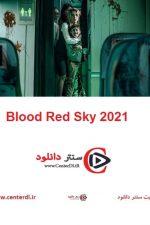 دانلود فیلم آسمان سرخ خونین Blood Red Sky 2021