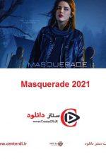 دانلود فیلم بالماسکه Masquerade 2021