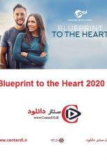 دانلود فیلم طرح قلب Blueprint to the Heart 2020