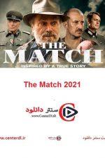 دانلود فیلم مسابقه The Match 2021