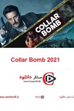 دانلود فیلم هندی Collar Bomb 2021 بمب انتحاری