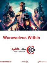 دانلود فیلم گرگینه های درون Werewolves Within 2021