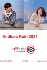 دانلود فیلم Endless Rain 2021 در انتظار باران