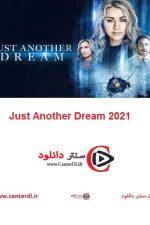 دانلود فیلم Just Another Dream 2021 فقط یک رویای دیگر