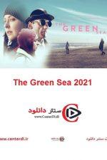 دانلود فیلم The Green Sea 2021 دریای سبز