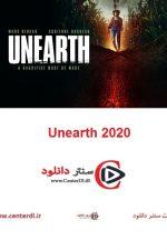 دانلود فیلم Unearth 2020 حفاری