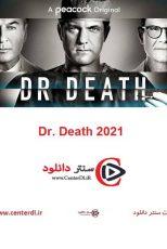 دانلود کامل سریال دکتر مرگ Dr. Death 2021