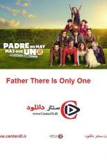 دانلود فیلم تنها یک پدر ۲ Father There Is Only One 2 2020
