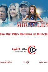 دانلود فیلم دختری که به معجزه اعتقاد دارد The Girl Who Believes in Miracles 2021