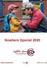 دانلود فیلم جایی معمولی دوبله فارسی Nowhere Special 2020