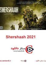 دانلود فیلم شیر شاه Shershaah 2021