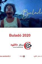 دانلود فیلم بولادو Buladó ۲۰۲۰