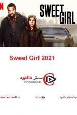 دانلود فیلم دختر شیرین Sweet Girl 2021