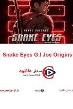 دانلود فیلم چشمان مار Snake Eyes G.I Joe Origins 2021